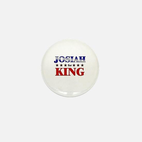 JOSIAH for king Mini Button