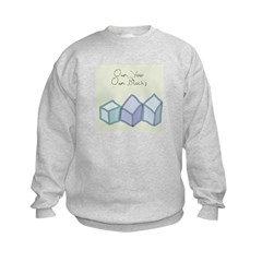 Own Your Own Blocks Sweatshirt