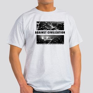 Against Civilization Light T-Shirt