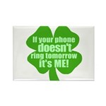 If Your Phone Doesn't Ring Tomorrow, It's ME! Rect