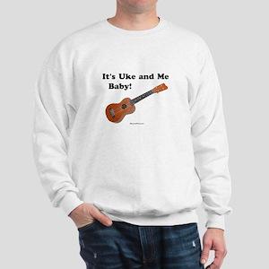 It's Uke and Me Baby Sweatshirt