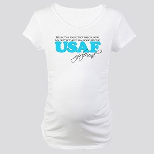 My Duty: USAF Girlfriend Maternity T-Shirt