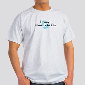 Proud New YiaYia B Light T-Shirt