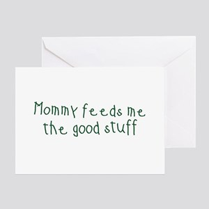 Mommy Feeds Me Greeting Card