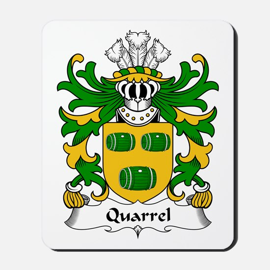 Quarrel (of Kilpeck, Herefordshire) Mousepad