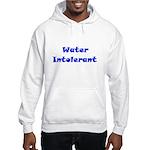 Water Intolerant Hooded Sweatshirt