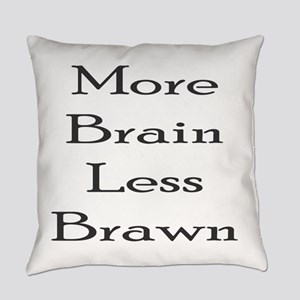 More Brain Everyday Pillow