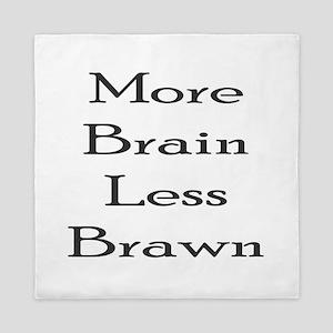More Brain Queen Duvet
