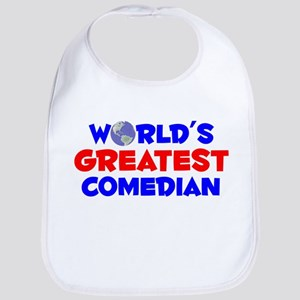 World's Greatest Comed.. (A) Bib