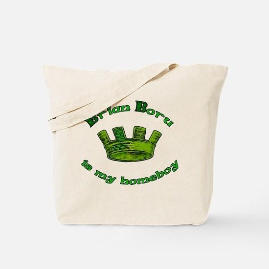 Brian Boru is My Homeboy Tote Bag