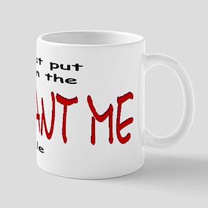 You Want Me File Mug