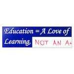 Love Of Education Bumper Sticker