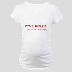 It's a SHELTIE! (male) Maternity T-Shirt