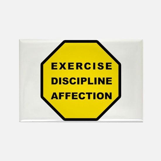 Exercise, Discipline, Affection Rectangle Magnet