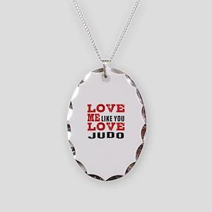 Love Me Like You Love Judo Necklace Oval Charm
