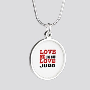 Love Me Like You Love Judo Silver Round Necklace