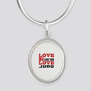 Love Me Like You Love Judo Silver Oval Necklace