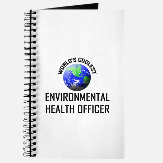World's Coolest ENVIRONMENTAL HEALTH OFFICER Journ