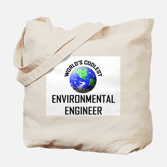World's Coolest ENVIRONMENTAL ENGINEER Tote Bag