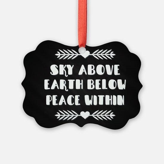 SKY ABOVE... Ornament
