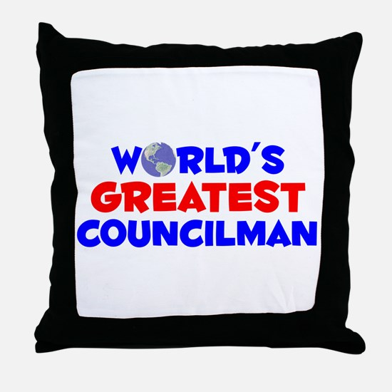 World's Greatest Counc.. (A) Throw Pillow