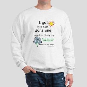 I got too much sunshine Sweatshirt