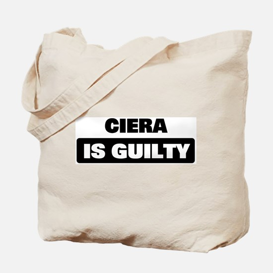 CIERA is guilty Tote Bag