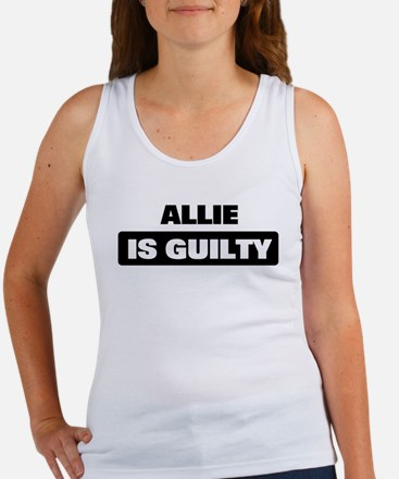 ALLIE is guilty Women's Tank Top