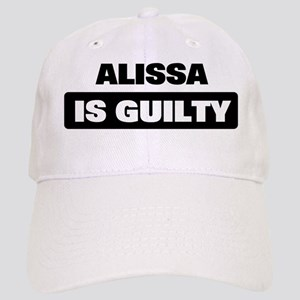 ALISSA is guilty Cap
