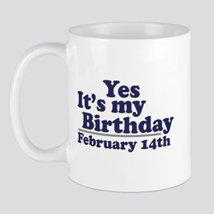 February 14th Birthday Mug