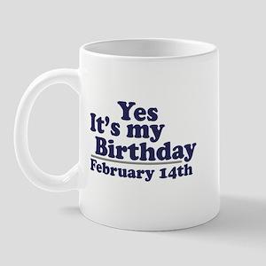 February 14th Birthday Mug