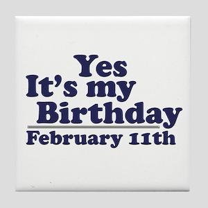 February 11th Birthday Tile Coaster