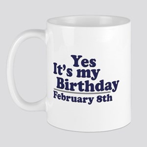 February 8th Birthday Mug