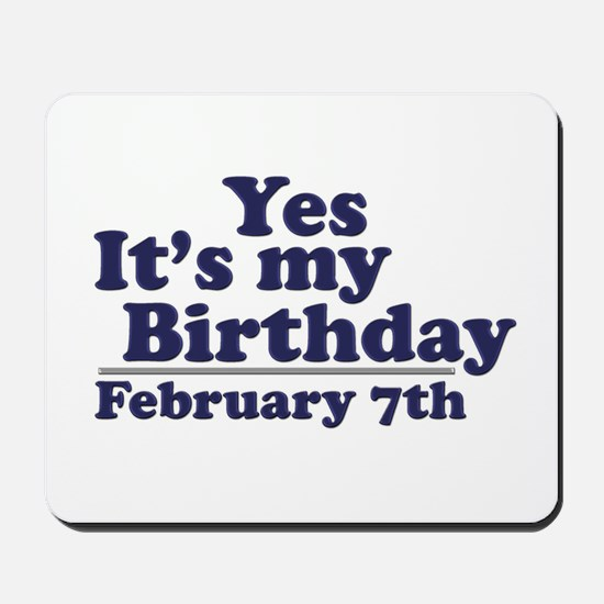 February 7th Birthday Mousepad