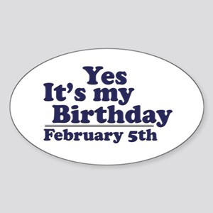 February 5th Birthday Oval Sticker