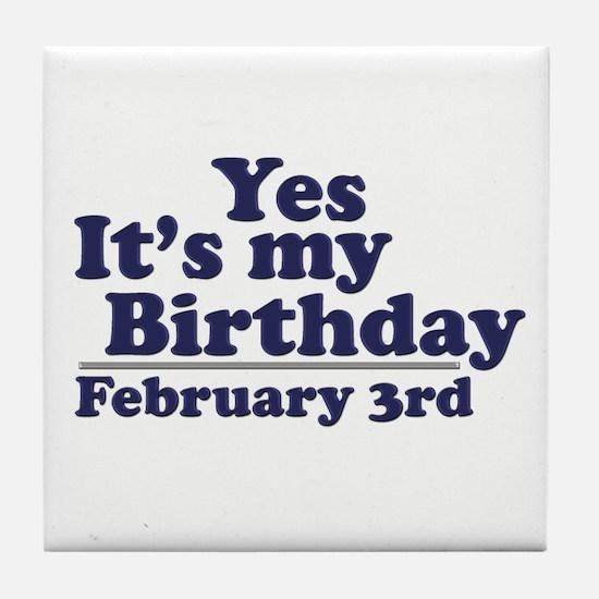 February 3rd Birthday Tile Coaster
