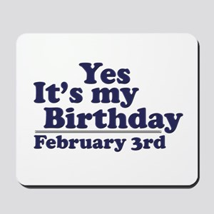 February 3rd Birthday Mousepad
