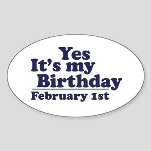 February 1st Birthday Oval Sticker