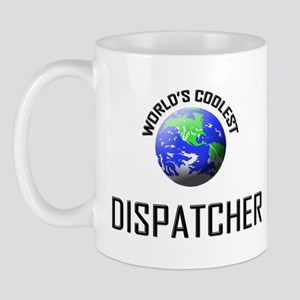 World's Coolest DISPATCHER Mug