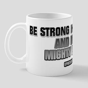 EPHESIANS 6:10 Mug