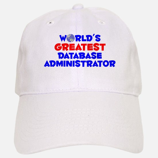 World's Greatest Datab.. (A) Baseball Baseball Cap