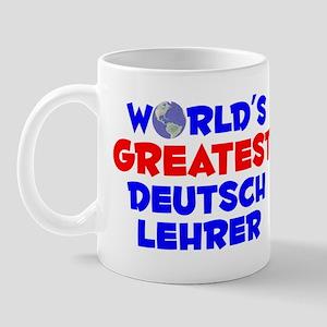 World's Greatest Deuts.. (A) Mug