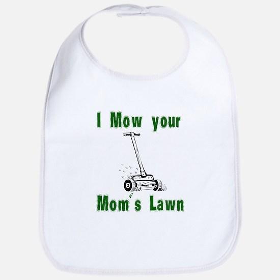 I Mow Your Mom's Lawn Bib