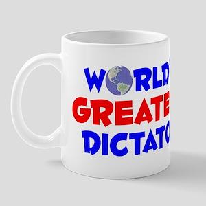 World's Greatest Dicta.. (A) Mug