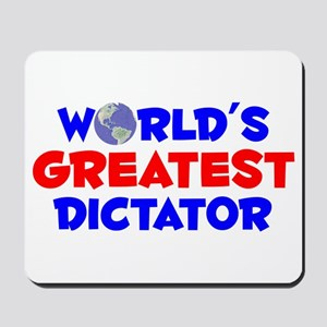 World's Greatest Dicta.. (A) Mousepad