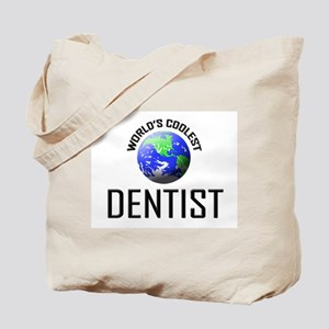 World's Coolest DENTIST Tote Bag