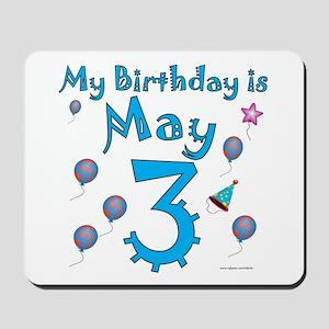 May 3rd Birthday Mousepad