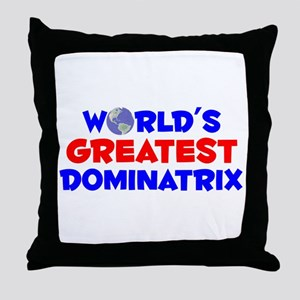 World's Greatest Domin.. (A) Throw Pillow