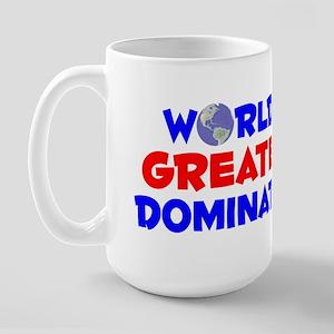 World's Greatest Domin.. (A) Large Mug