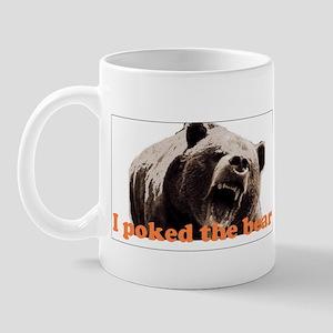 I poked the bear Mug
